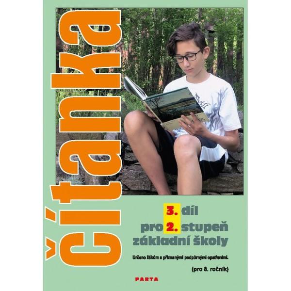 Čítanka pro 2. stupeň ZŠ praktické - 3. díl pro 8. ročník