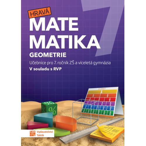 Hravá matematika 7 Geometrie - Učebnice pro 7. ročník ZŠ a víceletá gymnázia