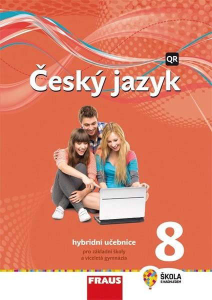Český jazyk 8.r. ZŠ - učebnice (nová generace)