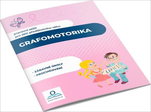 Grafomotorika (pracovní sešit pro děti předškolního věku)