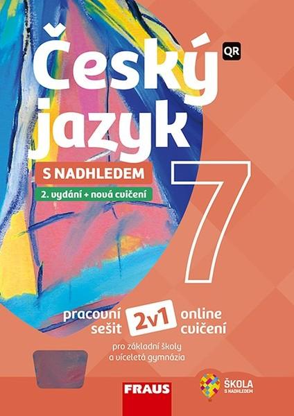 Český jazyk s nadhledem 7 (pracovní sešit)