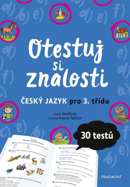 Otestuj si znalosti – Český jazyk pro 3. třídu