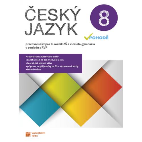 Český jazyk v pohodě 8 - pracovní sešit
