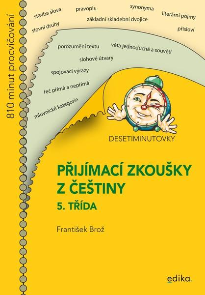 Přijímací zkoušky z češtiny 5. třída (Desetiminutovky)