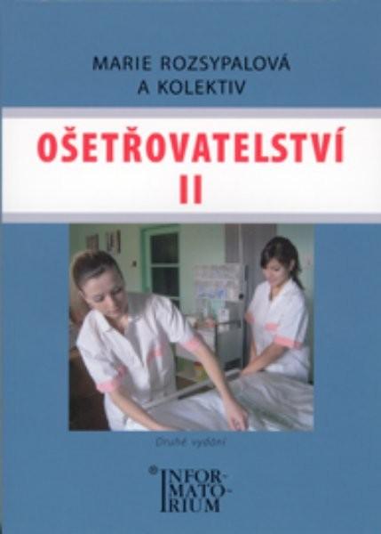 Ošetřovatelství II pro 2. ročník SZŠ