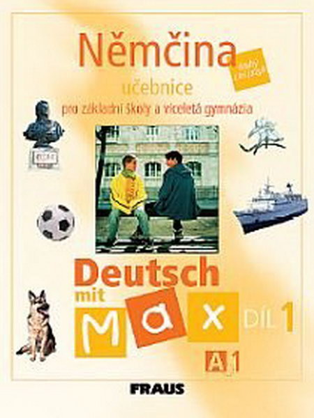 Deutsch mit Max 1 - učebnice (A1)