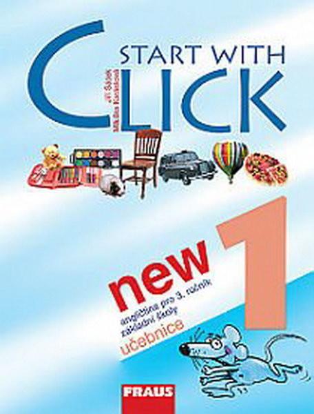Start with Click NEW 1 - angličtina pro 3.r. ZŠ - učebnice