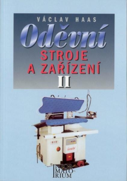 Oděvní stroje a zařízení II pro 2.a 3. ročník SOU a SOŠ