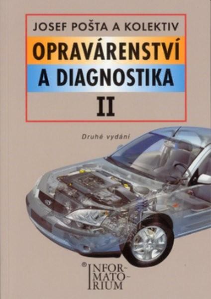 Opravárenství a diagnostika II pro 2. ročník UO Automechanik