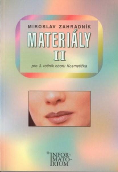 Materiály II pro 3.ročník oboru Kosmetička