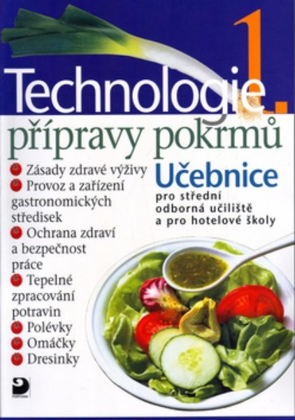 Technologie přípravy pokrmů 1.díl