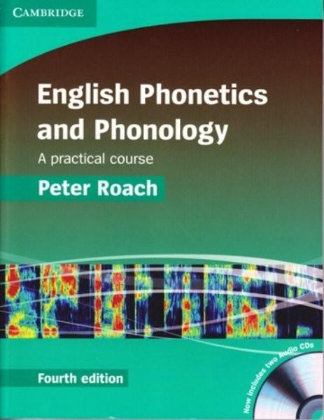 English Phonetics and Phonology + audio CD (Fourth edition)