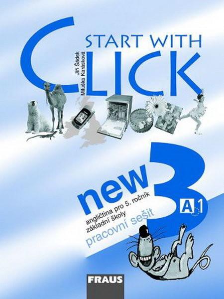 Start with Click NEW 3 - angličtina pro 5.r. ZŠ - pracovní sešit