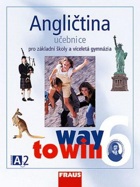 Angličtina 6 Way to Win - učebnice