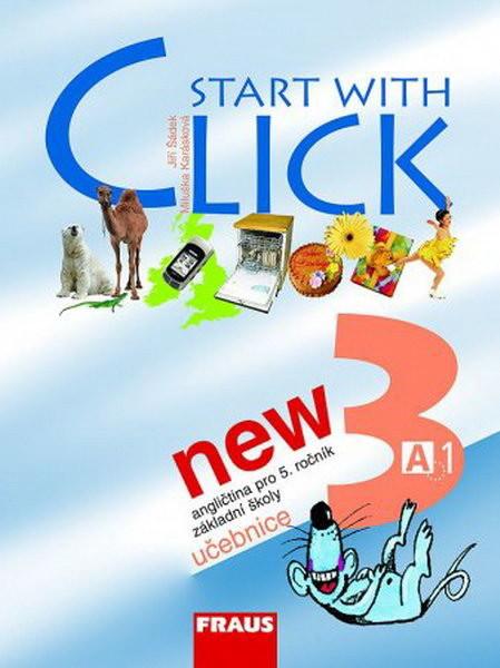 Start with Click NEW 3 - angličtina pro 5.r. ZŠ - učebnice