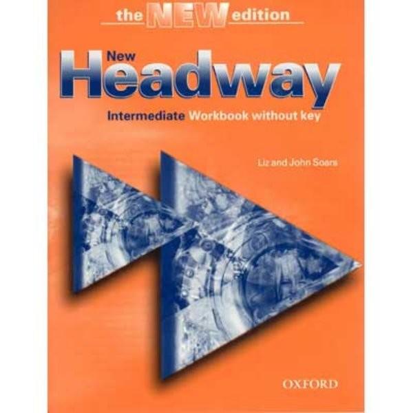 New Headway Intermediate 3.vyd. Workbook without key (pracovní sešit bez klíče)