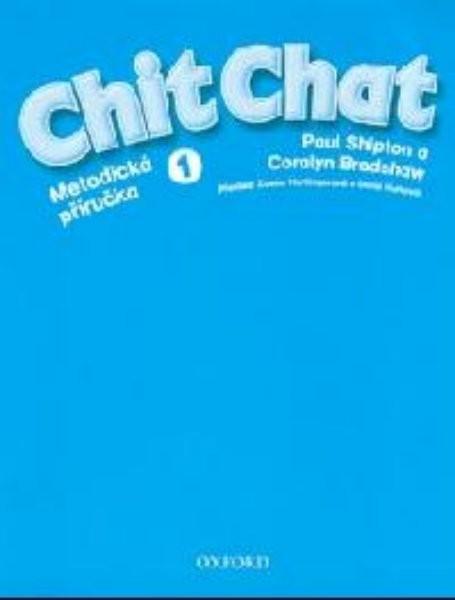 Chit Chat 1 Metodická příručka