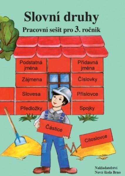 Slovní druhy - Pracovní sešit pro 3. ročník