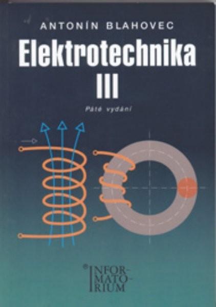 Elektrotechnika 3 pro SOŠ a SOU (příklady a úlohy)