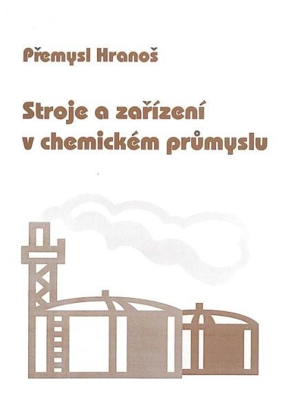 Stroje a zařízení v chemickém průmyslu