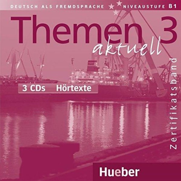 Themen aktuell 3 Zertifikatsband audio CDs (3)