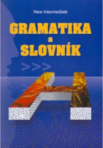 New Headway Intermediate - Gramatika a slovník