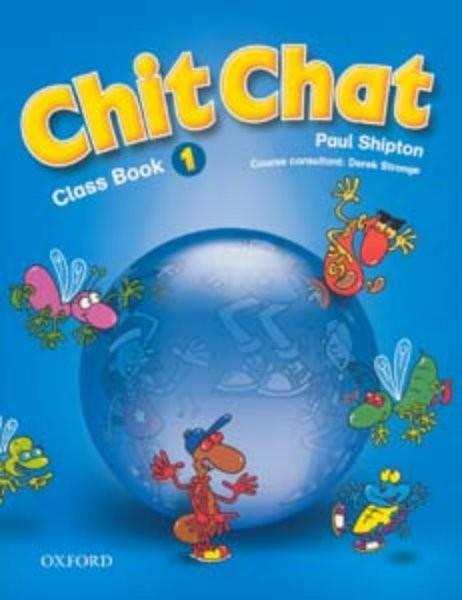 Chit Chat 1 Class Book (učebnice)