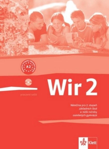 Wir 2 Němčina pro 2.stupeň ZŠ - pracovní sešit
