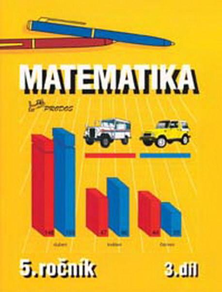 Matematika 5.r. 3.díl