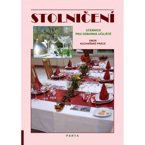 Stolničení - obor Kuchařské práce (učebnice pro odborná učiliště)