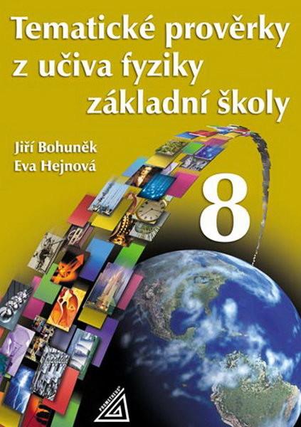 Tematické prověrky z učiva fyziky 8.r. základní školy