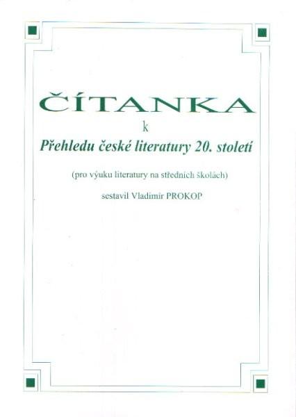 Čítanka k Přehledu české literatury 20. století