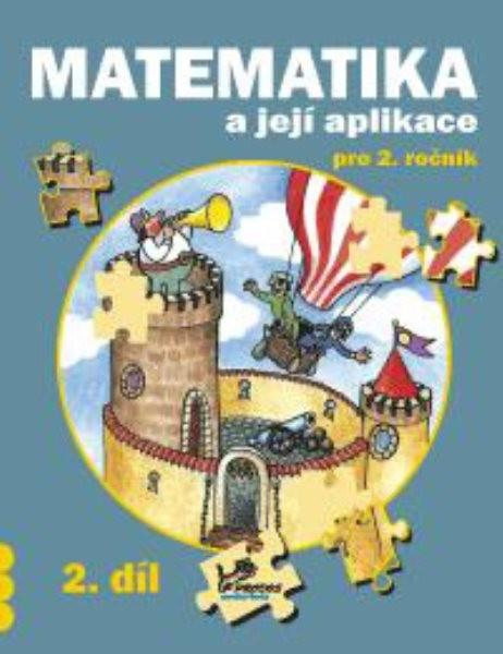 Matematika a její aplikace 2.r. 2.díl