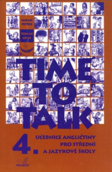 Time to Talk 4. Angličtina pro SŠ a JŠ - učebnice