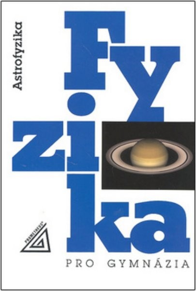 Fyzika pro gymnázia - Astrofyzika