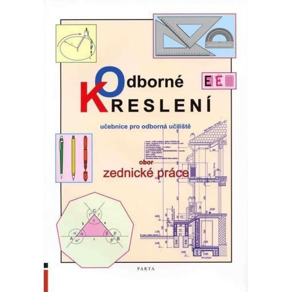 Odborné kreslení - obor Zednické práce (učebnice pro odborná učiliště)