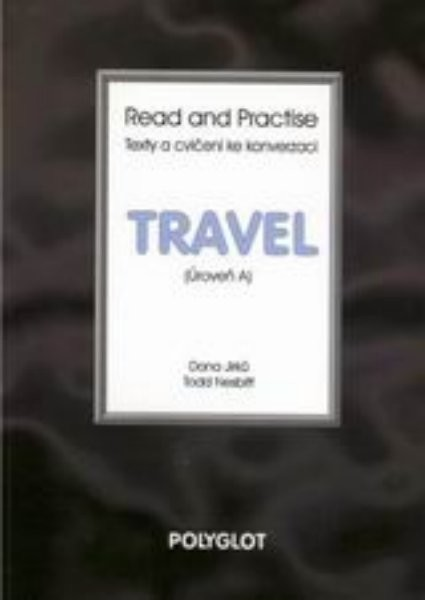 Read and Practise - Travel (úroveň A)