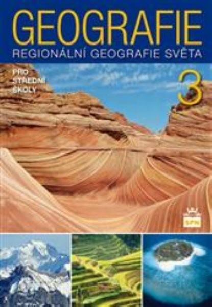 Geografie pro SŠ 3 - Regionální geografie světa