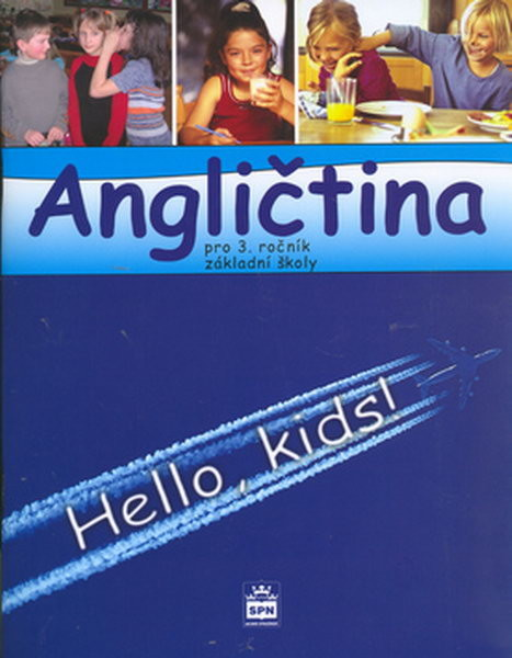 Angličtina 3.r. ZŠ - Hello,kids ! Učebnice