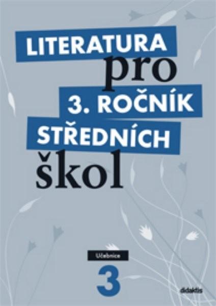 Literatura pro 3.ročník středních škol - Učebnice