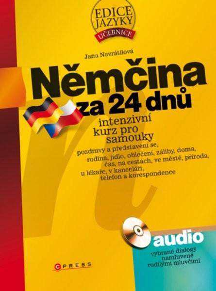 Němčina za 24 dnů - intenzivní kurz pro samouky + audio CD