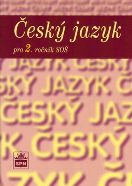Český jazyk pro 2.ročník SOŠ
