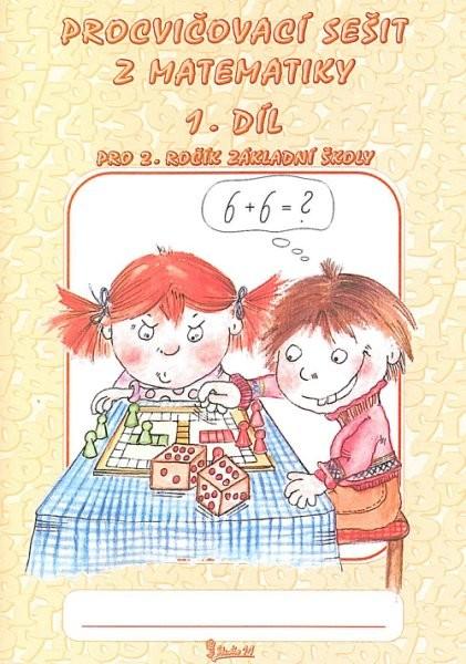 Procvičovací sešit z matematiky 2.r. 1.díl