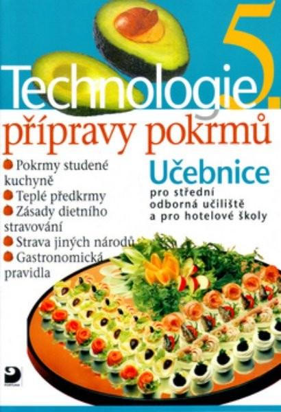 Technologie přípravy pokrmů 5.díl
