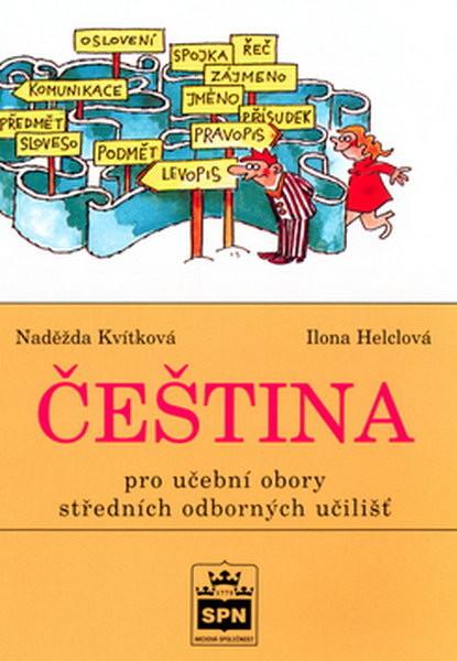 Čeština pro učební obory SOU (N. Kvítková)