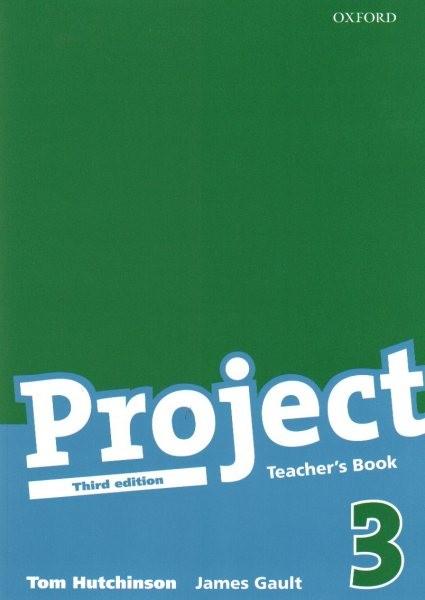 Project 3 Third Edition - Teacher´s Book (metodická příručka, třetí vydání)