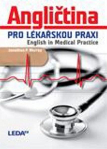 Angličtina pro lékařskou praxi - English in Medical Practice