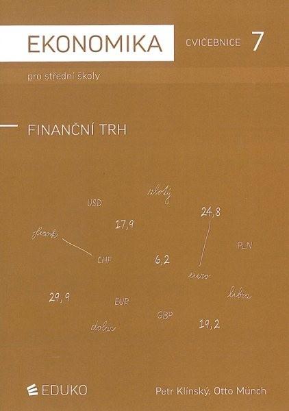 Ekonomika pro střední školy - Cvičebnice 7 - Finanční trh