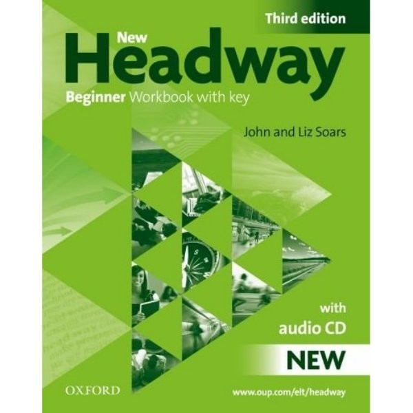 New Headway Beginner 3.vyd. Workbook with key + audio CD (pracovní sešit s klíčem)