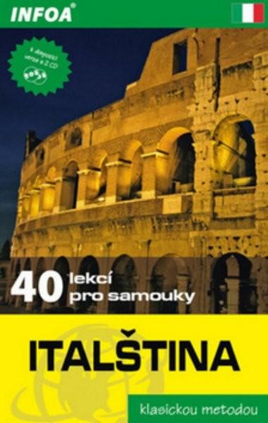 Italština - 40 lekcí pro samouky (klasickou metodou)